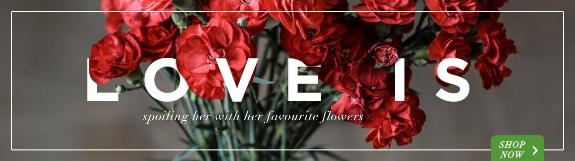 Love Collection - spoiling her with her favourite flowers